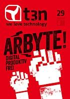 t3n Nr. 29 – Digital. Produktiv. Frei. – Kaufen und meinen Artikel lesen