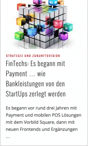 Mein Beitrag im IT-Finanzmagazin – FinTechs: Es begann mit Payment … wie Bankleistungen von den StartUps zerlegt werden