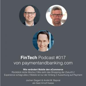 FinTech Podcast #017 – Wie verändert Mobile den eCommerce