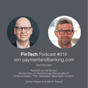 FinTech Podcast #018 – Versicherungs FinTechs