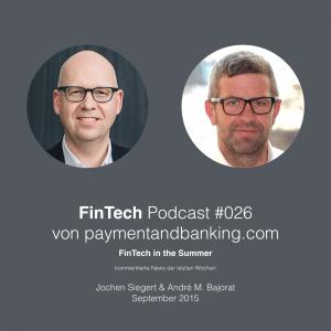FinTech Podcast #026 – FinTech in the Summer