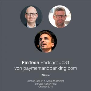 FinTech Podcast #031 – Bitcoin