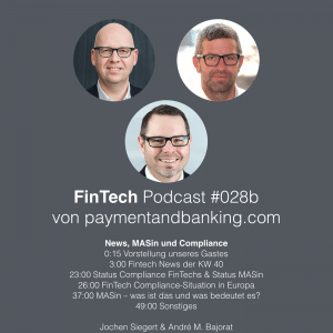 FinTech Podcast #028b – Compliance & MASin