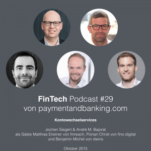 FinTech Podcast #029 – Kontowechselservices