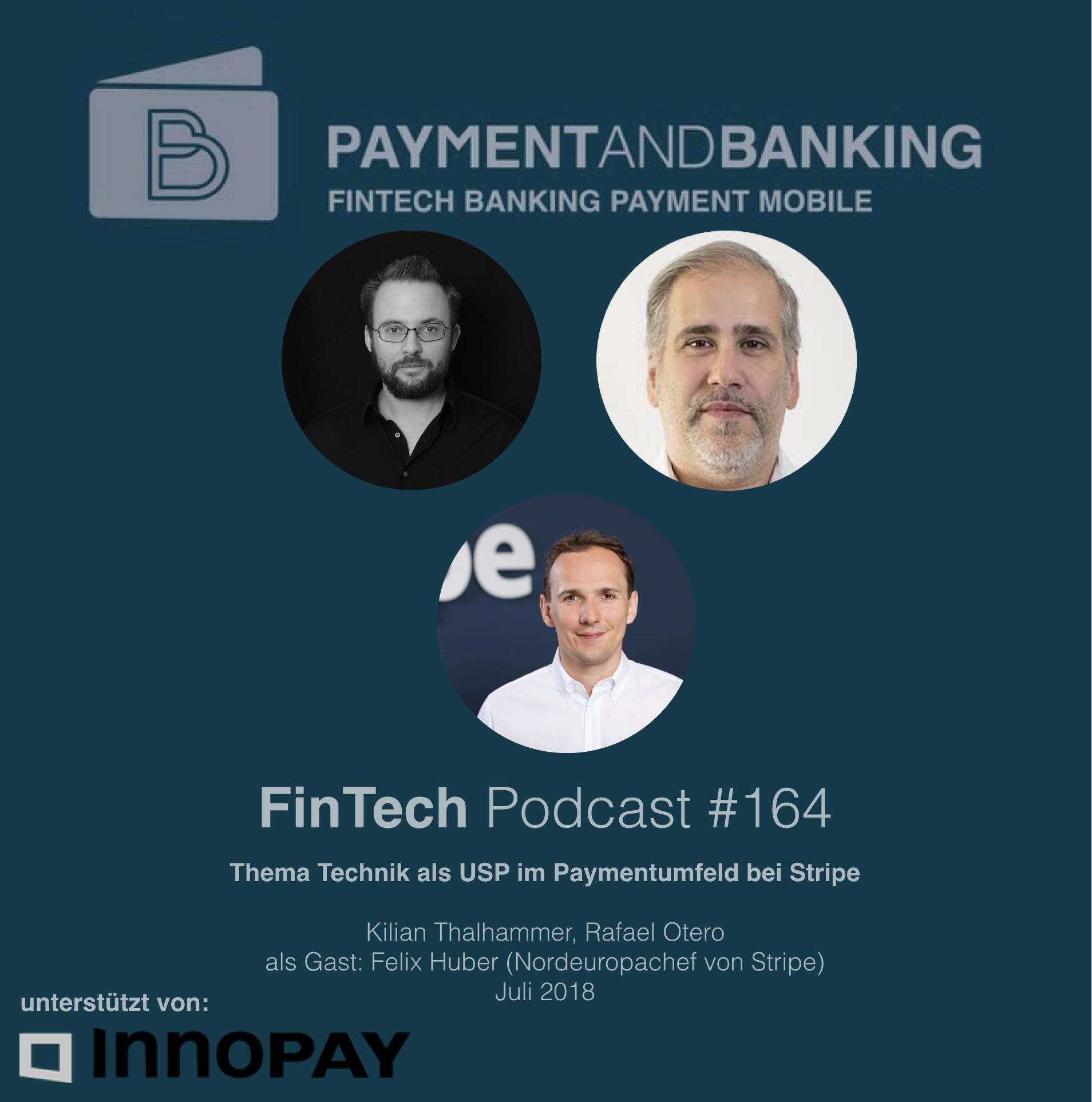 FinTech Podcast #164 - Technik als USP im Paymentumfeld bei Stripe
