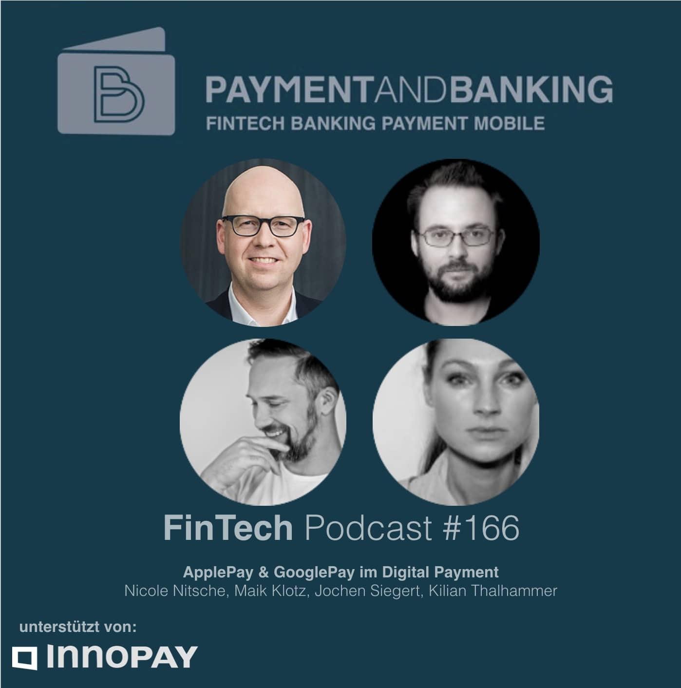FinTech Podcast #166 – ApplePay & GooglePay im Digital Payment