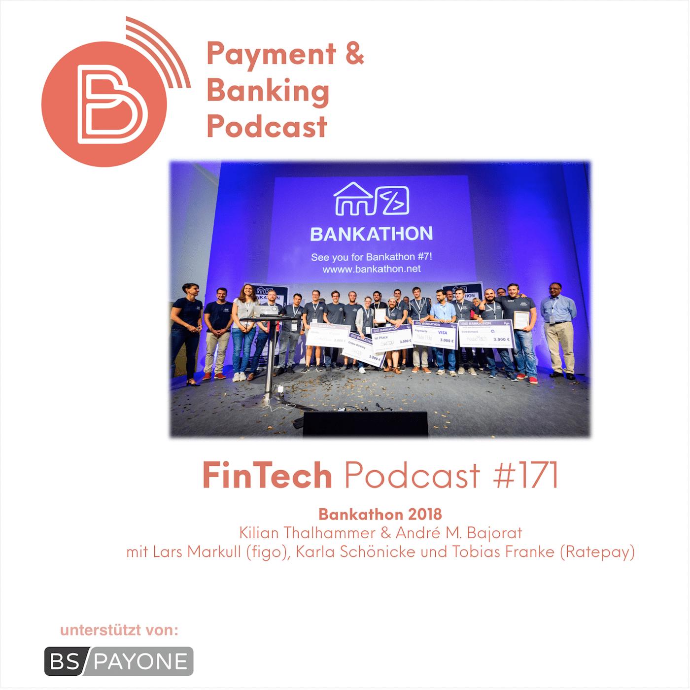 FIntech Podcast #171 - Bankathon #6