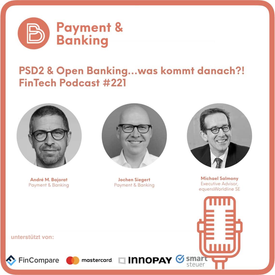 PSD2 & Open Banking - und was kommt danach...?! - FinTech Podcast #221