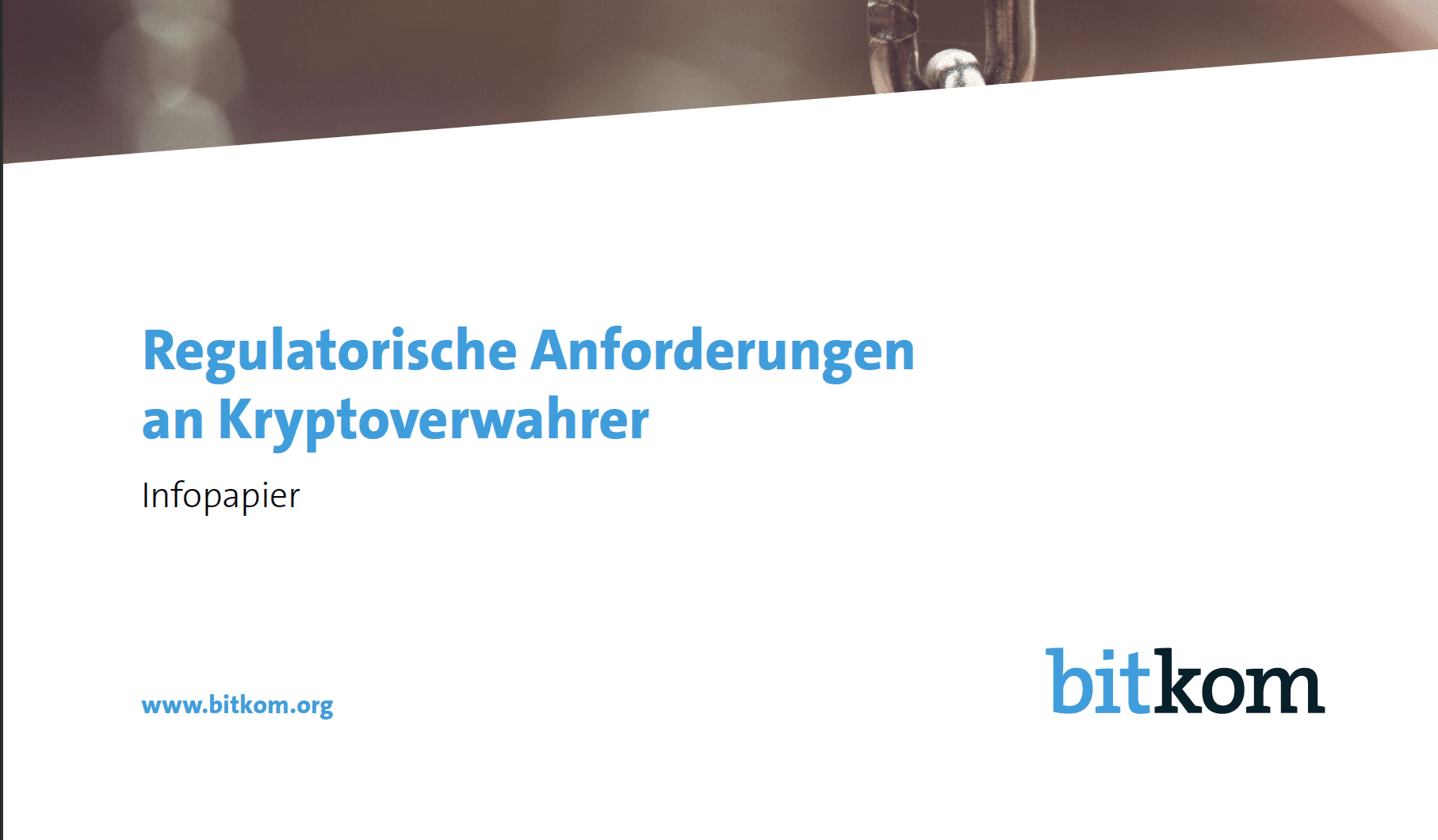 Bitkom Infopapier - Regulatorische Anforderungen an Kryptoverwahrer / Financial regulators are watching crypto custodians