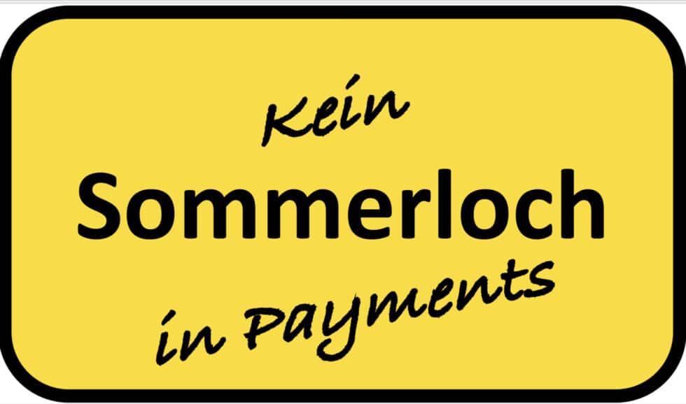 Sommerloch im deutschen Zahlungsverkehr - ja wo ist es denn?